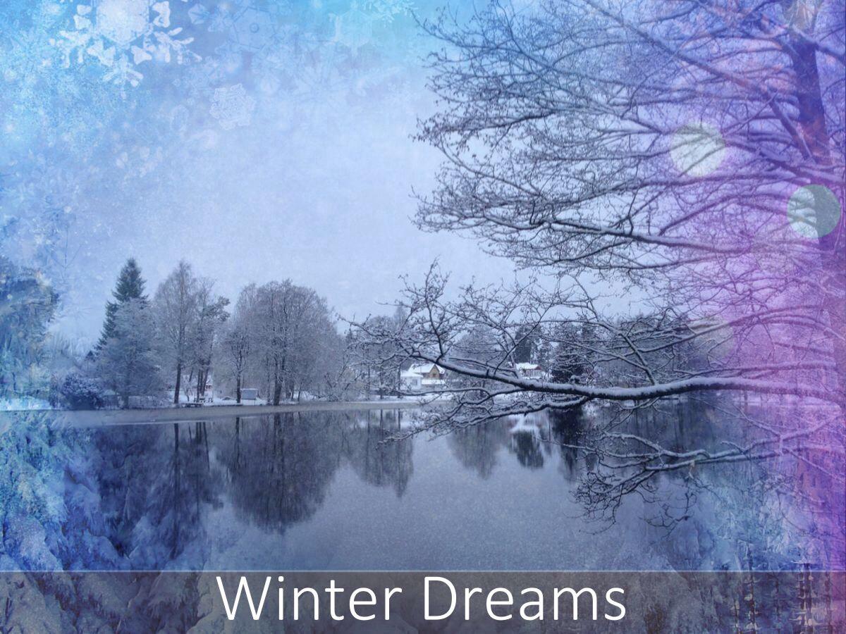 Dreamin' in winter time