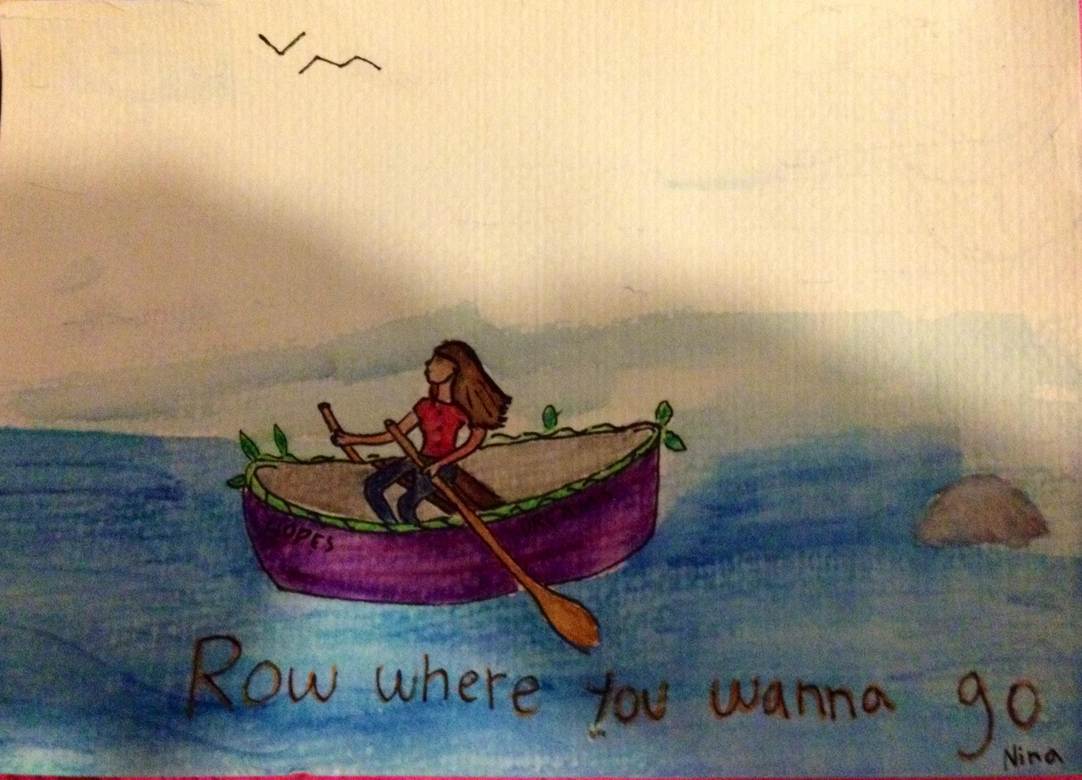"""Row where you wanna go - syftar på att man ska sikta mot sina drömmar! Titeln är inspirerad från Owl Citys låt """"Kamikaze"""" som är väldigt mystisk och som jag därför inte förstår helt. Men en sak vet jag, och det är att låten uppmanar till något viktigt, om att man ska slå tillbaka, och att man ska just  """"row where you wanna go"""" utan att bry sig om vad andra tycker. Tror jag. Låten är i alla fall väldigt bra och teckningen symboliserar mig i min egen metaforiska båt.  Och ja, för de som undrar: jag är ett (stolt) Owl City- fan! ;)"""